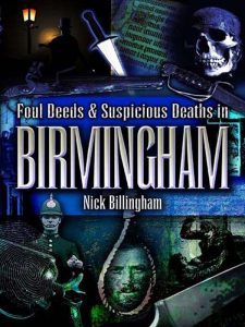 REVIEW: Foul Deeds & Suspicious Deaths In Birmingham by Nick Billingham