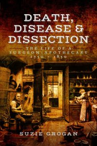 Death, Disease & Dissection by Suzie Grogan